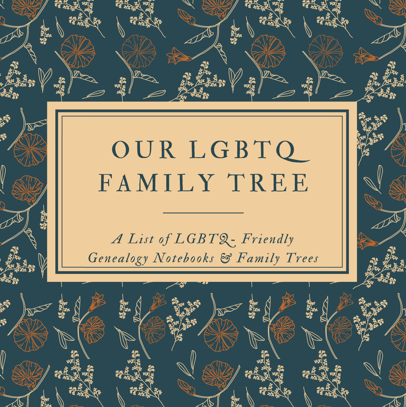 LGBTQ Genealogy Resources